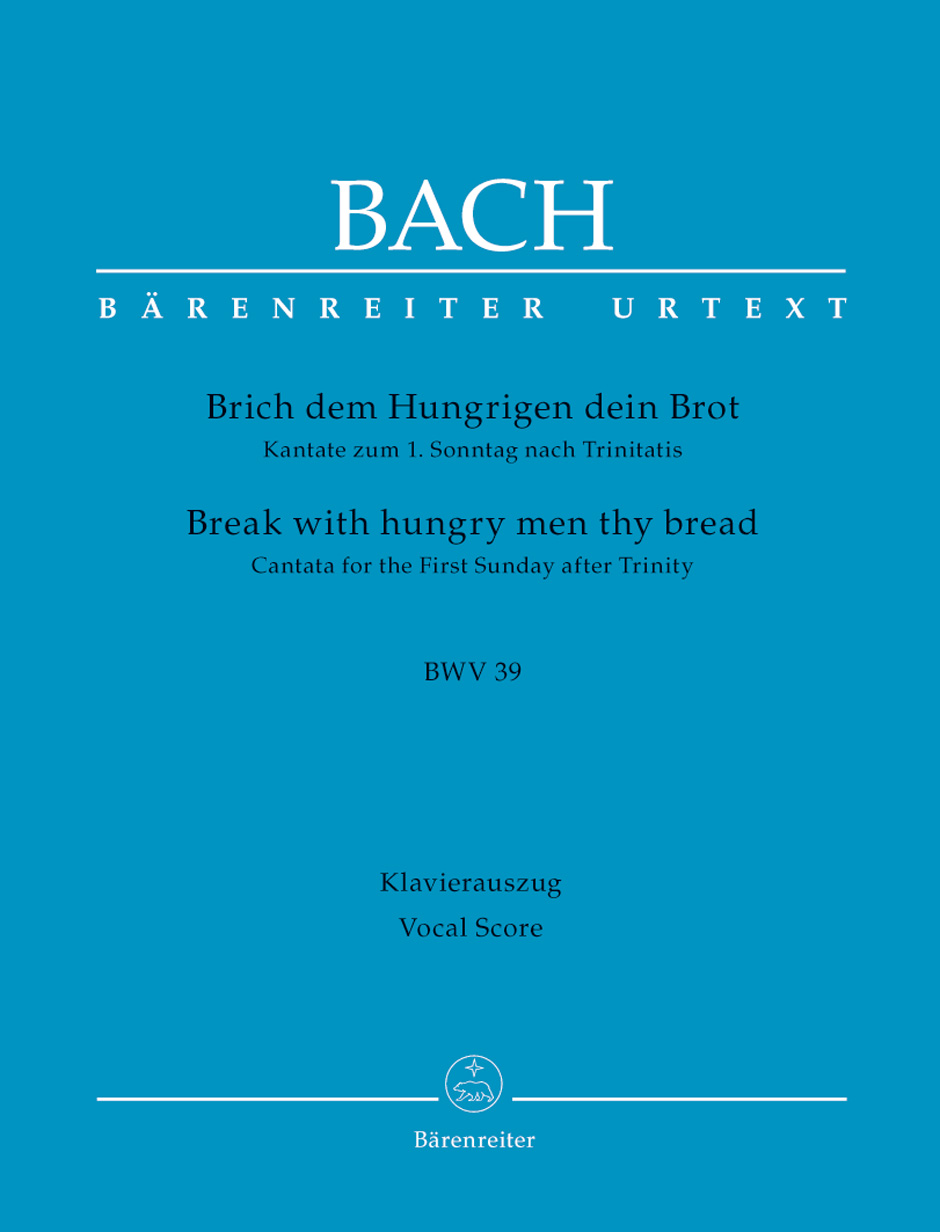 Cantata No.39: Brich dem Hungrigen dein Brot (Break with hungry men thy bread) (BWV 39) Vocal Score