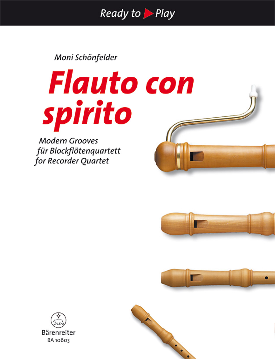 Flauto con spirito - Modern Grooves for Recorder Quartet (Playing Score)