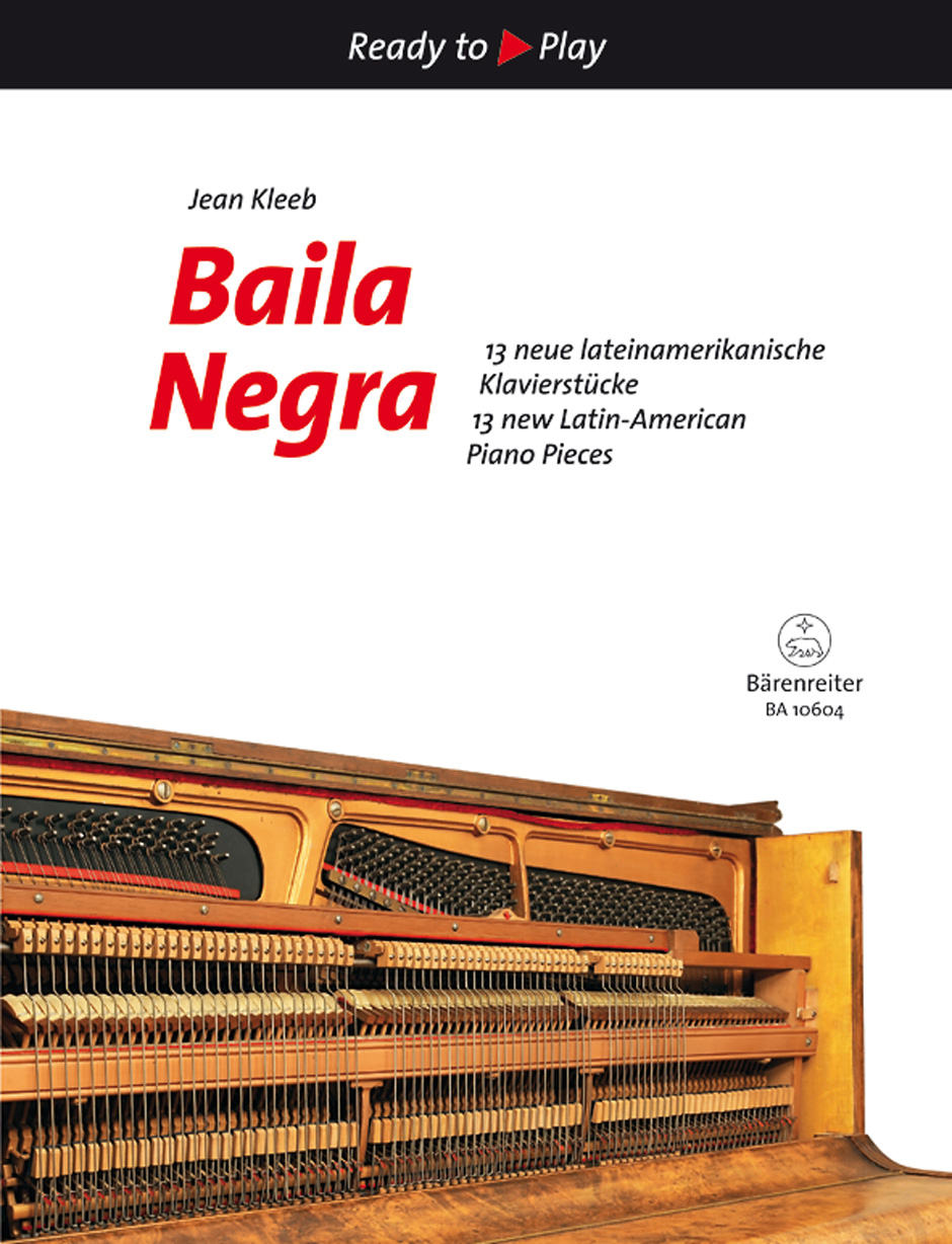 Baila Negra - 10 new Latin-American Piano Pieces