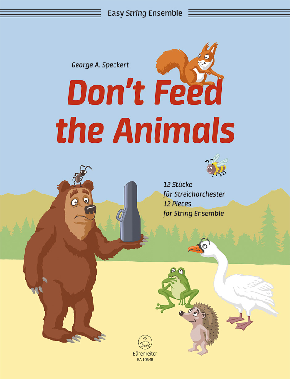 Don't Feed the Animals: 12 Pieces for String Ensemble (Score & Parts)
