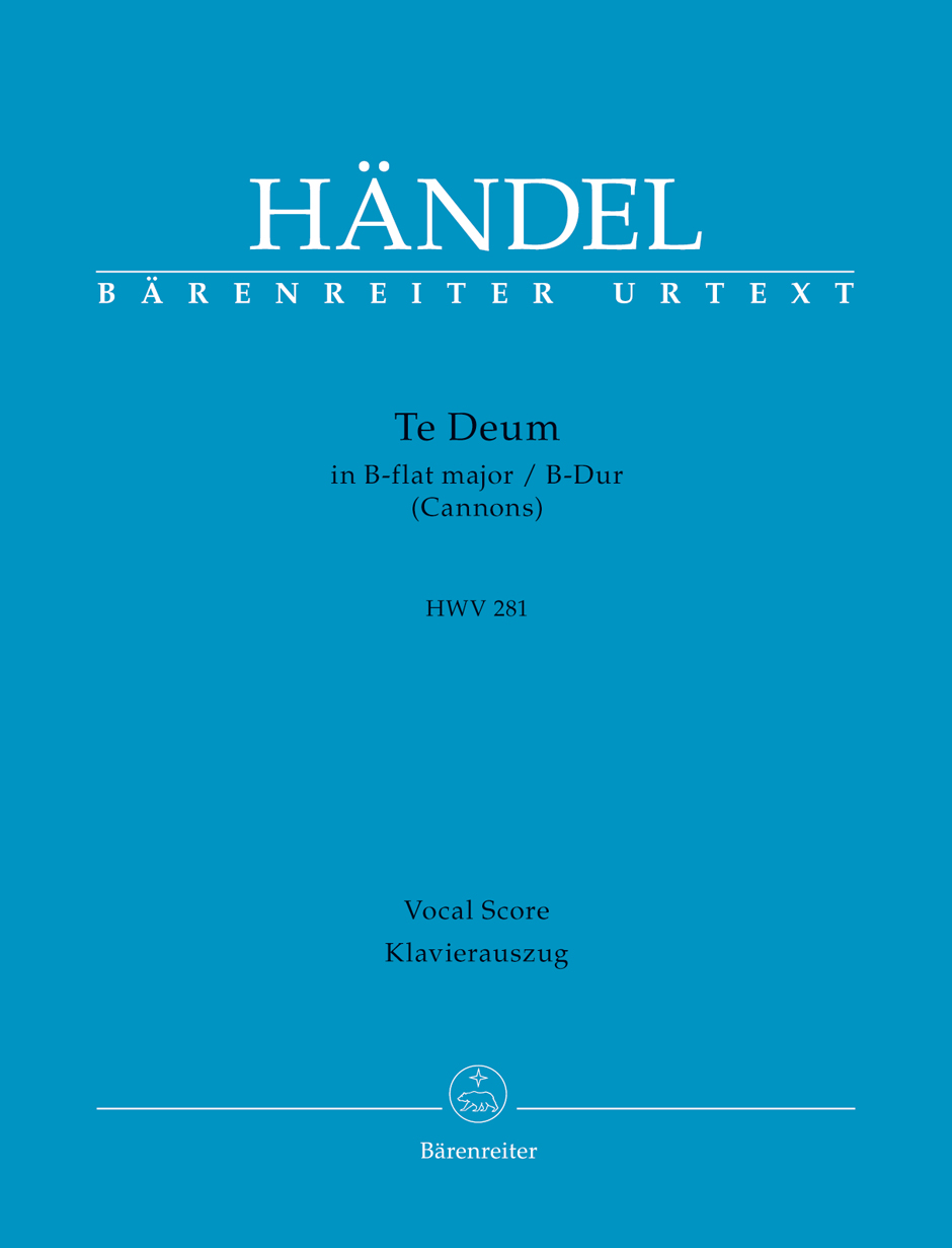 Te Deum in B-flat major (HWV 281) (Cannons) (Vocal Score)