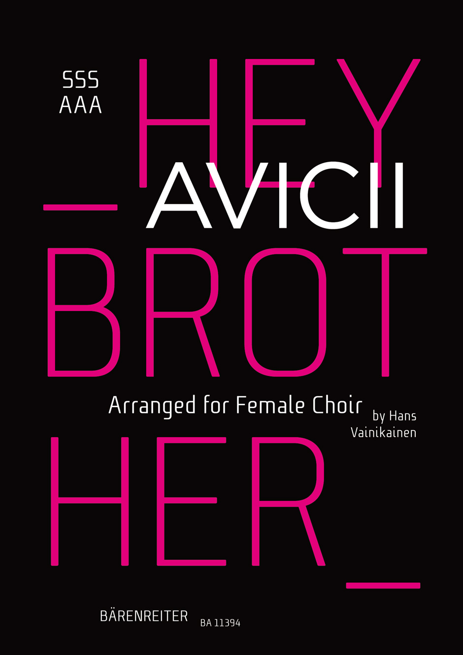 Hey Brother. Arranged for Female Choir (SSSAAA)