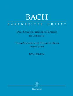 Three Sonatas and three Partitas for Solo Violin (BWV 1001-1006)