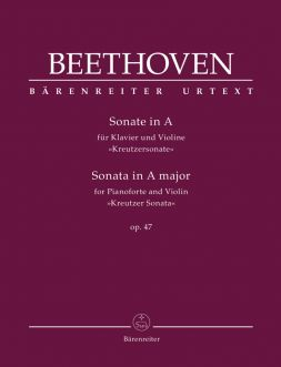Sonata for Piano and Violin in A major Op.47 Kreutzer Sonata