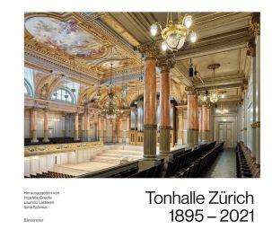 Tonhalle Zürich 1895-2021
