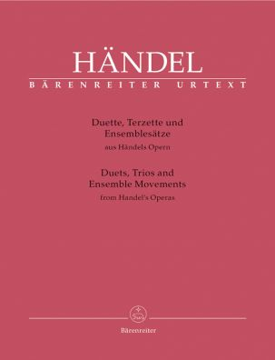 Duets, Trios and Ensemble Scenes from Handel's Operas