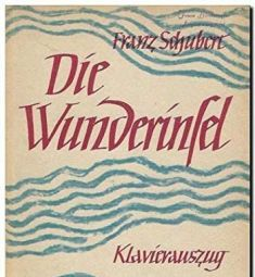 Die Wunderinsel (Vocal Score)