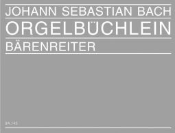 Orgelbüchlein and other short Chorale Preludes