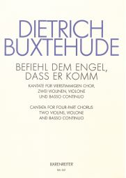 Befiehl dem Engel, dass er komm (Command the Angels, that they come) (BuxWV 10) (Score & Parts)