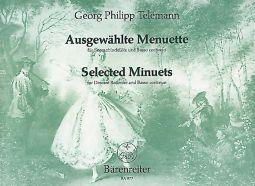 Selected Minuets for Descant Recorder (Violin, Flute, Viola da gamba) and Basso continuo (TWV 34)