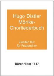 Moerike Choral Song Book Op.19: Part 2, 12 Settings