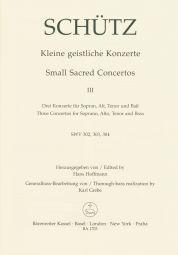 Short Sacred Concertos Book 3: Ein Kind ist uns; Wir glaeuben; Siehe, mein (SWV 302-304)