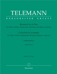Concerto for Flute, Violin, Violoncello, Strings & Basso Continuo in A major (TWV 53:A2) (Score)