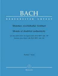 Motets of Doubtful Authenticity BWV Anh. 159/160