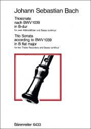 Trio Sonata for two Treble Recorders & Basso continuo in B-flat major (original G major) (BWV 1039)