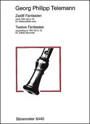 12 Fantasias for Treble Recorder Solo (TWV 40: 2-13)