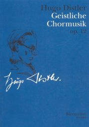 Geistliche Chormusik Op.12: Nine Motets for mixed Choir a cappella