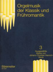 Organ Music of the Classical and Early Romantic, Volume 3