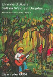 Guitar Method for Children Volume 1: Sass Im Wald Ein Ungetier