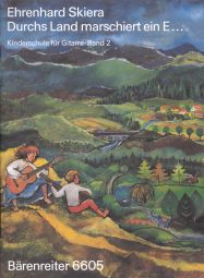 Guitar Method for Children Volume 2: Durchs Land Marschiert