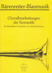 Choral Arrangements from the Romantic Period for Brass Ensemble (Playing Score)