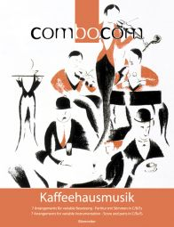 Combocom Kaffeehausmusik Music for Flexible Ensemble