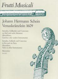 Venuskraenzlein 1609. Intradas, Galliards & Canzonas