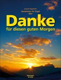 Variations for Organ on Danke - Thanks for this good morning