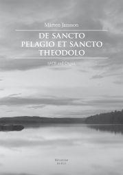 De sancto Pelagio et sancto Theodolo
