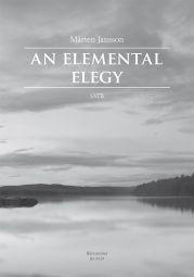 An Elemental Elegy (SATB)