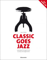 Classic goes Jazz: 13 Jazzy Arrangements (Piano)