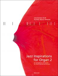 Jazz Inspirations for Organ 2: Popular Music for Church Services and Concerts