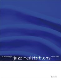 Jazz Meditations (Organ)