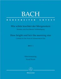 Cantata No.1 Wie schön leuchtet der Morgenstern (BWV 1) (Vocal Score)