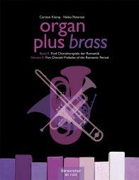 organ plus brass, Volume II (Organ Score with Wind Score in C)