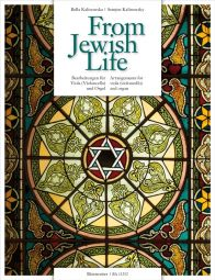 From Jewish Life for Viola (Cello) & Organ