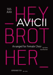 Hey Brother. Arranged for Female Choir (SSSAAA)
