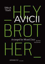 Hey Brother. Arranged for Mixed Choir (SMezATBarB)