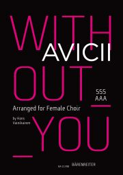Without You. Arranged for Female Choir (SSSAAA)