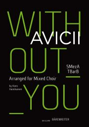 Without You. Arranged for Mixed Choir (SMezATBarB)