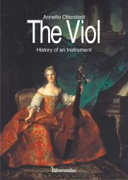 The Viol: History of an Instrument (Hardback)