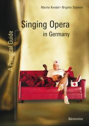 Singing Opera in Germany. A Practical Guide