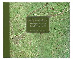 String Quartet in B-flat major Op.130 / Grosse Fuge in B-flat major Op.133  (Facsimile, hardback)
