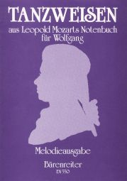 Dance Melodies from Leopold Mozart's Notebook for Wolfgang