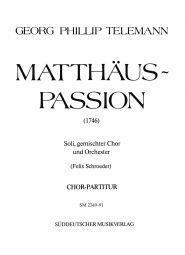 Matthäus-Passion (1746) (Choral Score)