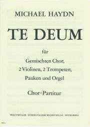 Te Deum First setting of 1760. Choral Score