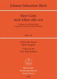 Cantata No.130 Herr Gott, dich loben alle wir (BWV 130) (Study Score)