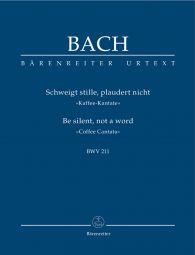 Cantata No. 211: Schweigt Stille, Plaudert Nicht (BWV 211) (Coffee Cantata) (Study Score)